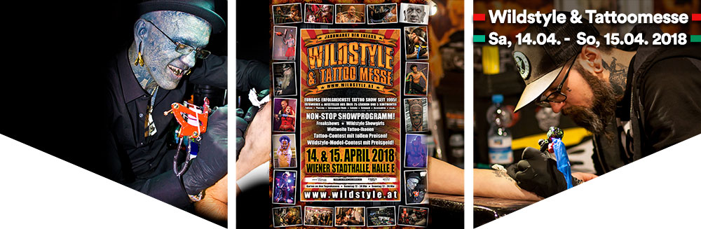 Wildstyle & Tattoo Messe 2018 Sa, 14.04.2018 - So, 15.04.2018  Wiener Stadthalle, Halle E - Wildstyle & Tattoo Messe 2018 Sa, 14.04.2018 - So, 15.04.2018,  Wiener Stadthalle, Halle E © Wildstyle Tattoo Messeveranstaltungs GmbH