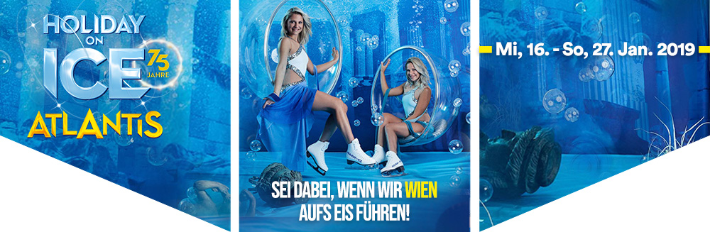 Holiday on Ice ATLANTIS Für dieses Event gibt es Funtickets  Mi, 16.01.2019 - So, 27.01.2019  Wiener Stadthalle, Halle D - Holiday on Ice ATLANTIS, Für dieses Event gibt es Funtickets, Mi, 16.01.2019 - So, 27.01.2019, Wiener Stadthalle, Halle D © Holiday on Ice Production