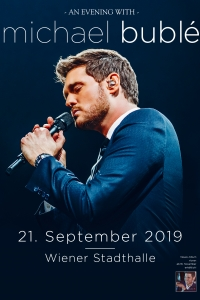 Michael Bublé - Tour 2019, Don't believe the rumors Sa, 21.09.2019, Wiener Stadthalle, Halle D © Barracuda Music