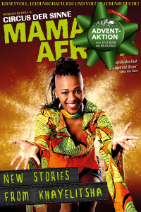 Mama Africa - Circus der Sinne, New Stories from Khayelitsha, Do, 26.12.2019 @ Wiener Stadthalle, Halle F © Show Factory
