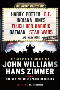 Hollywood´s Greatest Hits, Die größten Filmhits von John Williams & Hans Zimmer, Mi, 15.01.2020 @ Wiener Stadthalle, Halle F © COFO Entertainment