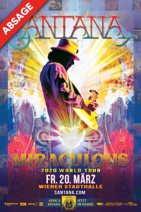 Santana, Miraculous World Tour 2020, Fr, 20.03.2020 @ Wiener Stadthalle, Halle D © Barracuda Music GmbH