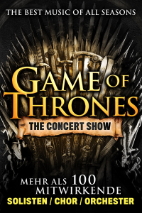 Game of Thrones - The Concert Show, Mi, 17.02.2021 @ Wiener Stadthalle, Halle F © COFO Entertainment GmbH