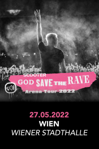 "Scooter, ""God Save The Rave – Arena Tour 2022"", Mo, 21.03.2022 @ Wiener Stadthalle, Halle D © Arcadia Live"