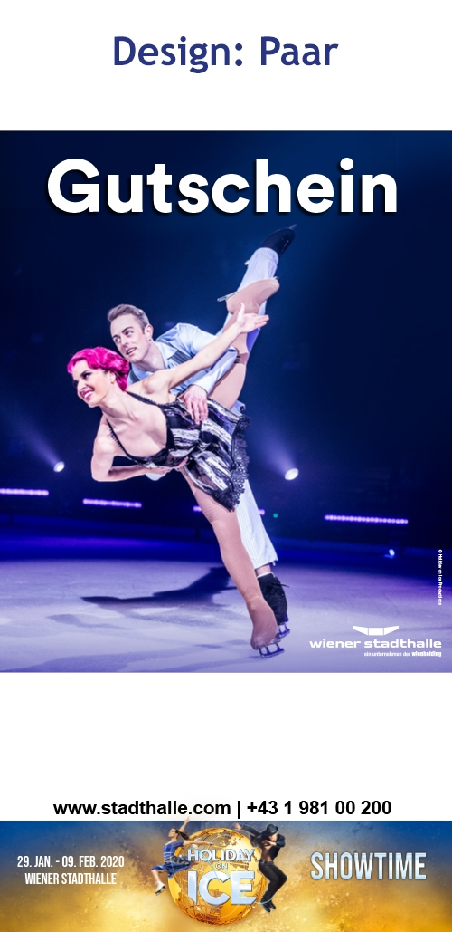 Holiday on Ice SHOWTIME-Gutschein, Mi, 29.01.2020 - So, 09.02.2020, Wiener Stadthalle, Halle D ©Holiday on Ice Production