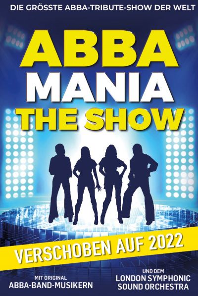 ABBAMANIA - The Show, Super-Trouper-Tour 2021, Fr, 30.04.2021 @ Wiener Stadthalle, Halle D © Show Factory
