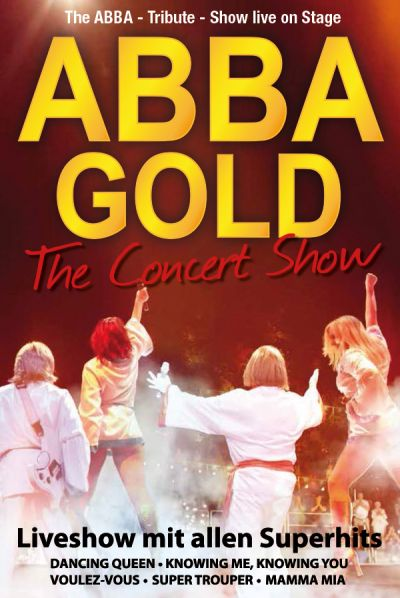 ABBA Gold, The Concert Show, Sa, 12.03.2022 @ Wiener Stadthalle, Halle F © Show Factory