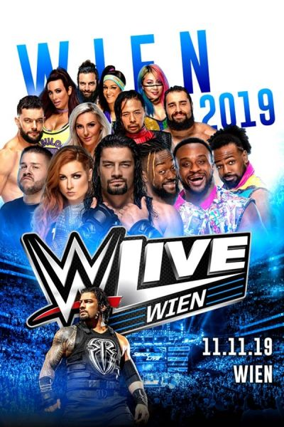 WWE Live, Mo, 11.11.2019 @ Wiener Stadthalle, Halle D © Live Nation
