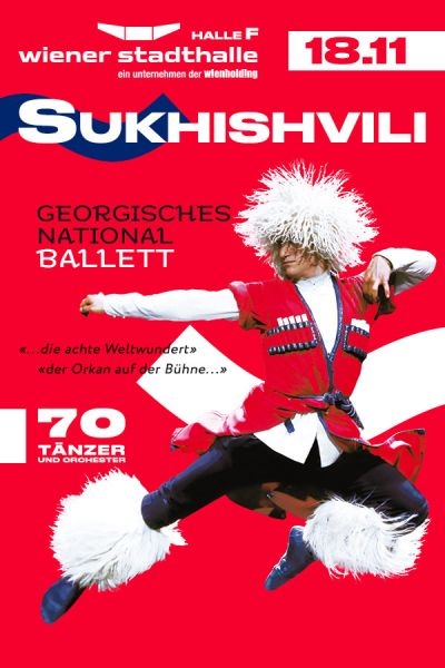 Sukhishvili - Georgisches Nationalballett, Mo, 18.11.2019 @ Wiener Stadthalle, Halle F © Sukhishvili - Georgian Nationalballet