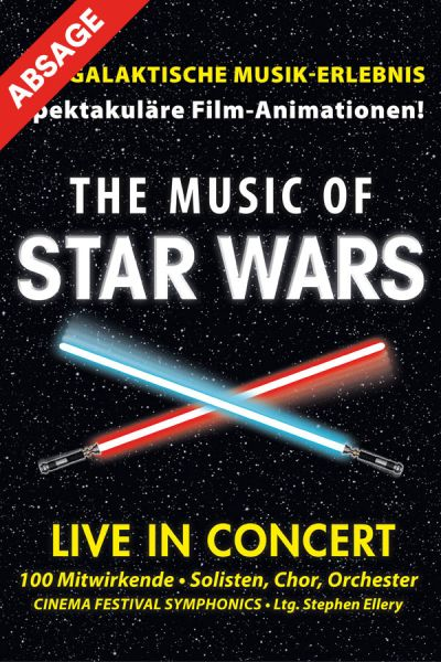 The Music of Star Wars, Live in Concert, Mi, 18.03.2020, Wiener Stadthalle, Halle F © Highlight Concerts GmbH