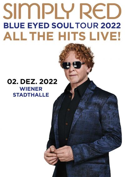 Simply Red - Tour 2021 All the Hits!, Blue Eyed Soul, So, 28.11.2021 @ Wiener Stadthalle, Halle D © Barracuda Music GmbH