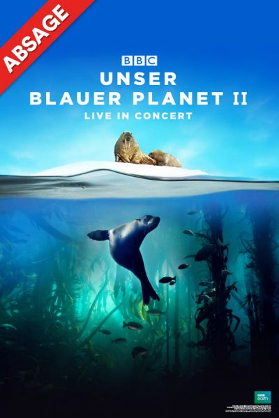 "Blue Planet II – Live In Concert, ""Take A Deep Breath"", So, 17.05.2020 @ Wiener Stadthalle, Halle D © Show Factory"