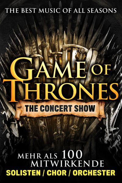Game of Thrones - The Concert Show, Fr, 18.03.2022 @ Wiener Stadthalle, Halle F © COFO Entertainment GmbH