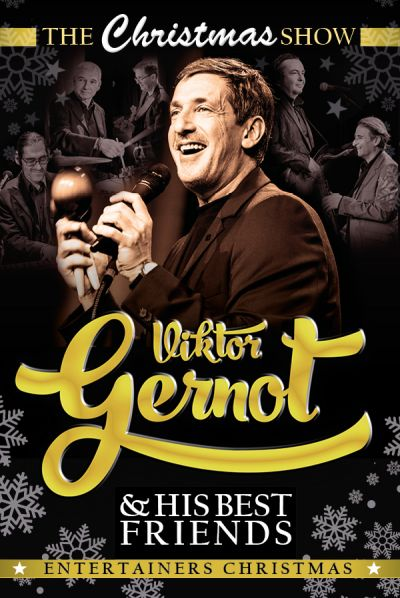 Viktor Gernot & his best friends, The Christmas Show 2021, Mi, 01.12.2021 @ Wiener Stadthalle, Halle D © Show Factory