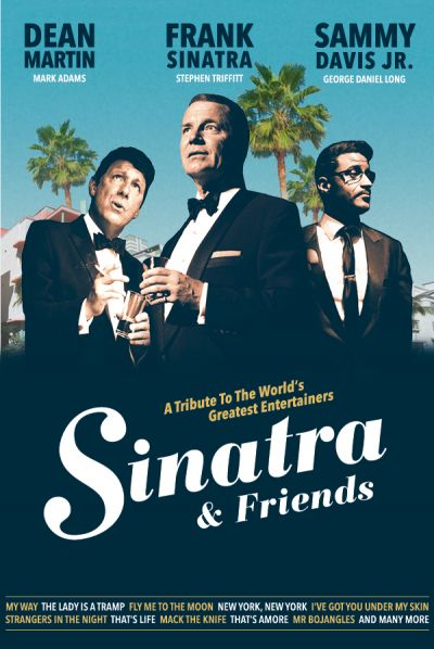Sinatra & Friends, A Tribute To The World's Greatest Entertainers, Fr, 24.09.2021 @ Wiener Stadthalle, Halle F © Show Factory