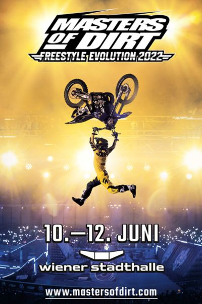 Masters of Dirt, Freestyle Evolution Tour 2022, Fr, 11.03. bis So, 13.03.2022 @ Wiener Stadthalle, Halle D © Next Level Entertainment